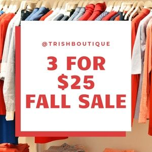 3 FOR $25 FALL SALE